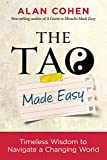 「The Tao Made Easy: Timeless Wisdom to Navigate a Changing World (English Edition)」のサムネイル画像