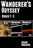 「Wanderer's Odyssey - Books 1 to 3: The Epic Space Opera Series Begins (English Edition)」のサムネイル画像