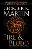 「Fire & Blood: 300 Years Before A Game of Thrones (A Targaryen History) (A Song of Ice and Fire Book ...」のサムネイル画像