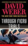 「Through Fiery Trials (Safehold Book 10) (English Edition)」のサムネイル画像