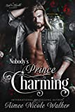 「Nobody's Prince Charming (Road to Blissville, #3) (English Edition)」のサムネイル画像