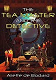 「The Tea Master and the Detective (English Edition)」のサムネイル画像