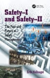 「Safety-I and Safety-II: The Past and Future of Safety Management」のサムネイル画像