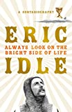 「Always Look on the Bright Side of Life: A Sortabiography (English Edition)」のサムネイル画像