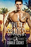 「Love in Spades: Four Kings Security Book One (English Edition)」のサムネイル画像