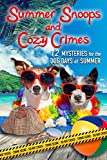 「Summer Snoops and Cozy Crimes: 12 Mysteries for the Dog Days of Summer (English Edition)」のサムネイル画像