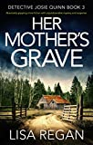 「Her Mother's Grave: Absolutely gripping crime fiction with unputdownable mystery and suspense (Detec...」のサムネイル画像