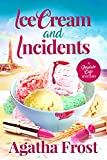 「Ice Cream and Incidents (Peridale Cafe Cozy Mystery Book 13) (English Edition)」のサムネイル画像