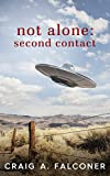 「Not Alone: Second Contact (English Edition)」のサムネイル画像