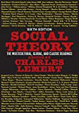 「Social Theory: The Multicultural, Global, and Classic Readings (English Edition)」のサムネイル画像