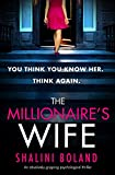 「The Millionaire's Wife: An absolutely gripping psychological thriller (English Edition)」のサムネイル画像