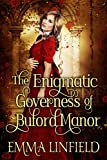 「The Enigmatic Governess of Buford Manor: A Historical Regency Romance Novel (English Edition)」のサムネイル画像