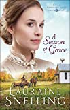「A Season of Grace (Under Northern Skies Book #3) (English Edition)」のサムネイル画像