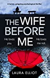 「The Wife Before Me: A twisty, gripping psychological thriller (English Edition)」のサムネイル画像