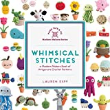 「Whimsical Stitches: A Modern Makers Book of Amigurumi Crochet Patterns (English Edition)」のサムネイル画像