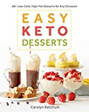 「Easy Keto Desserts: 60+ Low-Carb, High-Fat Desserts for Any Occasion (English Edition)」のサムネイル画像