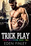 「Trick Play (Fake Boyfriend Book 2) (English Edition)」のサムネイル画像