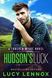 「Hudson's Luck: A Forever Wilde Novel (English Edition)」のサムネイル画像