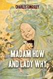 「Madam How and Lady Why (Children's Classics) (English Edition)」のサムネイル画像