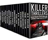 「Killer Thrillers: An Anthology of Mysteries and Suspense to Keep You Up All Night (English Edition)」のサムネイル画像