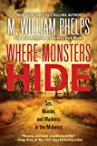 「Where Monsters Hide: Sex, Murder, and Madness in the Midwest (English Edition)」のサムネイル画像