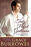 「A Truly Perfect Gentleman (The True Gentlemen Book 6) (English Edition)」のサムネイル画像