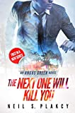 「The Next One Will Kill You: An Angus Green Novel (English Edition)」のサムネイル画像