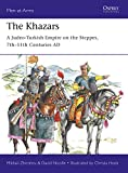 「The Khazars: A Judeo-Turkish Empire on the Steppes, 7th–11th Centuries AD (Men-at-Arms Book 522) (En...」のサムネイル画像