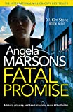 「Fatal Promise: A totally gripping and heart-stopping serial killer thriller (Detective Kim Stone Cri...」のサムネイル画像