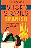 「Short Stories in Spanish for Beginners: Read for pleasure at your level, expand your vocabulary and ...」のサムネイル画像