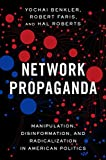 「Network Propaganda: Manipulation, Disinformation, and Radicalization in American Politics (English E...」のサムネイル画像