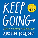 「Keep Going: 10 Ways to Stay Creative in Good Times and Bad (English Edition)」のサムネイル画像