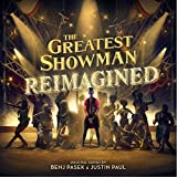 「THE GREATEST SHOWMAN – REIMAGINED」のサムネイル画像