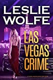「Las Vegas Crime: A Gripping Serial Killer Thriller (Baxter and Holt Book 3) (English Edition)」のサムネイル画像