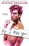 「P.S. I Miss You (PS Series Book 2) (English Edition)」のサムネイル画像