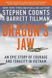 「Dragon's Jaw: An Epic Story of Courage and Tenacity in Vietnam (English Edition)」のサムネイル画像