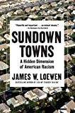 「Sundown Towns: A Hidden Dimension of American Racism (English Edition)」のサムネイル画像