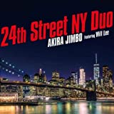 「24th Street NY Duo (featuring Will Lee)」のサムネイル画像