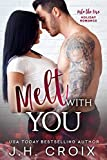 「Melt With You (Into The Fire Series Book 8) (English Edition)」のサムネイル画像