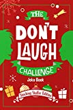「The Don't Laugh Challenge - Stocking Stuffer Edition: The LOL Joke Book Contest for Boys and Girls A...」のサムネイル画像