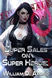 「Super Sales on Super Heroes: Book 3 (English Edition)」のサムネイル画像