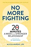「No More Fighting: The Relationship Book for Couples: 20 Minutes a Week to a Stronger Relationship (E...」のサムネイル画像