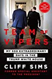 「Team of Vipers: My 500 Extraordinary Days in the Trump White House (English Edition)」のサムネイル画像