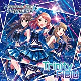 「THE IDOLM@STER CINDERELLA GIRLS STARLIGHT MASTER 24 Trinity Field」のサムネイル画像