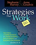 「Strategies That Work, 3rd edition: Teaching Comprehension for Engagement, Understanding, and Buildin...」のサムネイル画像