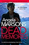 「Dead Memories: An addictive and gripping crime thriller (Detective Kim Stone Crime Thriller Book 10)...」のサムネイル画像