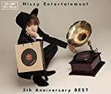 「Nissy Entertainment 5th Anniversary BEST(CD2枚組+DVD2枚組)」のサムネイル画像