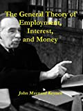「The General Theory of Employment, Interest, and Money (English Edition)」のサムネイル画像