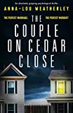 「The Couple on Cedar Close: An absolutely gripping psychological thriller (English Edition)」のサムネイル画像