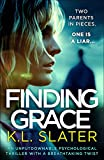 「Finding Grace: An unputdownable psychological thriller with a breathtaking twist (English Edition)」のサムネイル画像